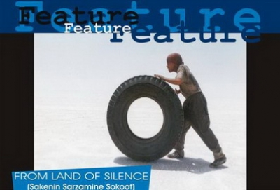 """FROM LAND OF SILENCE""   (Sakenin Sarzamine Sokoot)"