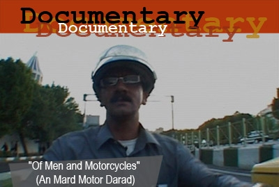 """Of Men and Motorcycles"" (An Mard Motor Darad)"